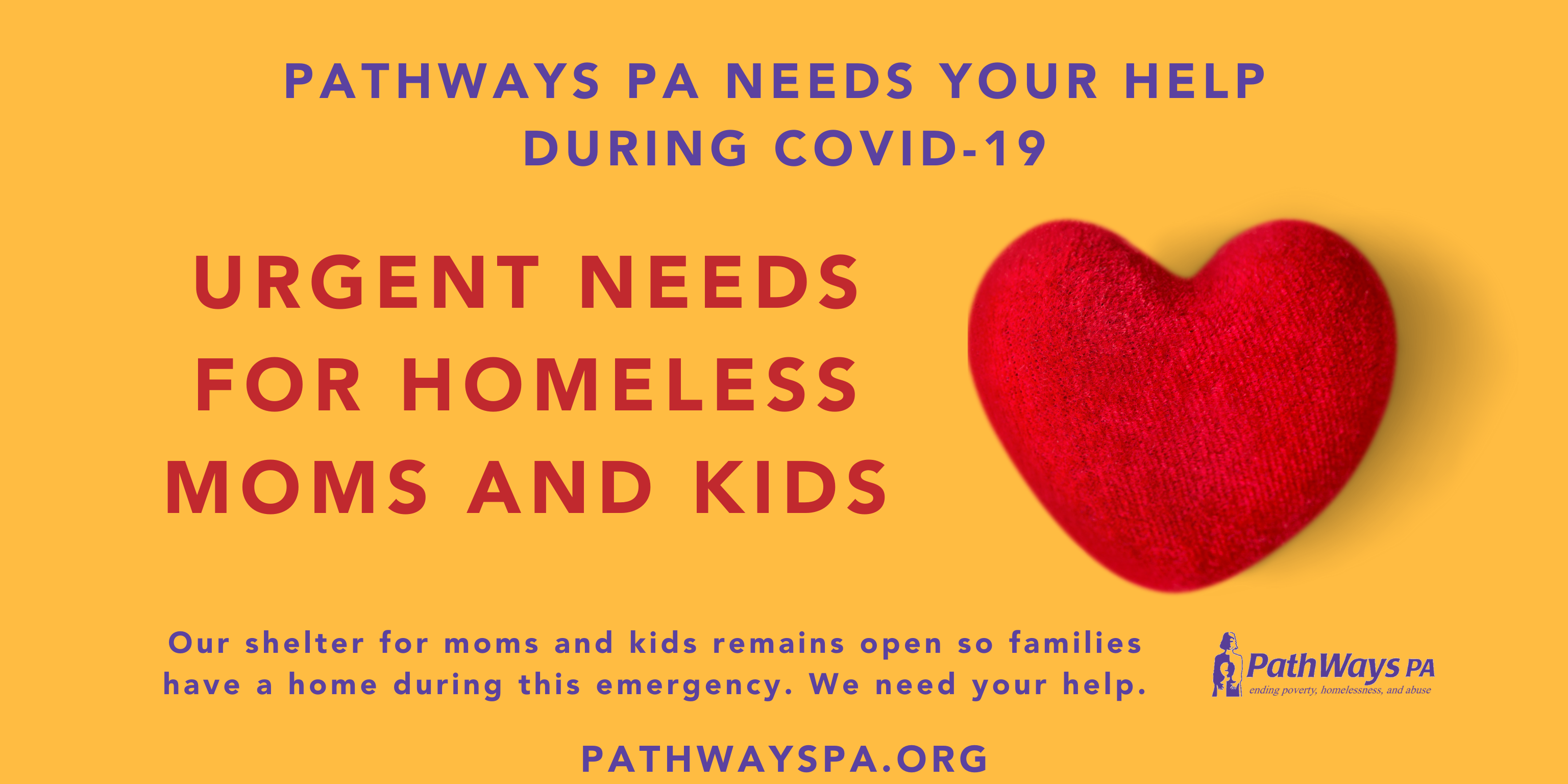 PathWays PA needs your help during COVID-19. Our Center for Families remains open to house homeless moms and children.
